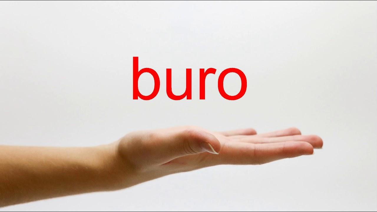 How To Pronounce Buro American English Youtube
