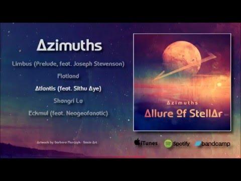 Allure of Stellar | Azimuths | FULL EP Streaming  ( Progressive metal / Instrumental / Djent )