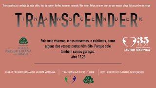 Romanos 8.18-25  - Buscando transcender