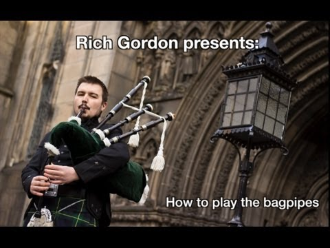 How to play the bagpipes: Part 1