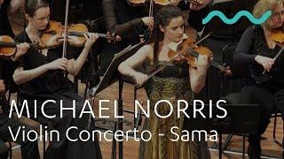 MICHAEL NORRIS: Violin Concerto - Sama