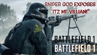 NO COMPETITION: SNIPER GOD EXPOSES THE HOMIE!! ( BATTLEFIELD 1 GAMEPLAY)