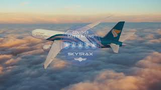 Oman Air 5-Star COVID-19 Airline Safety Rating