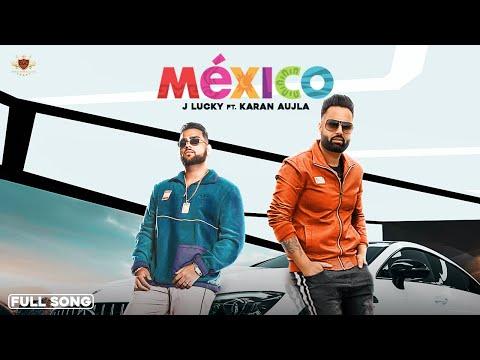 MEXICO : J Lucky (Official Audio) Karan Aujla | Deep Jandu | RMG