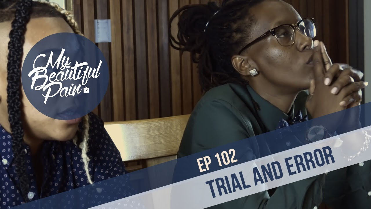 Download My Beautiful Pain Episode 2 - Trial and Error