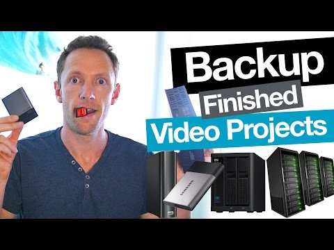 How to Backup Video Projects and Archive Completed Videos