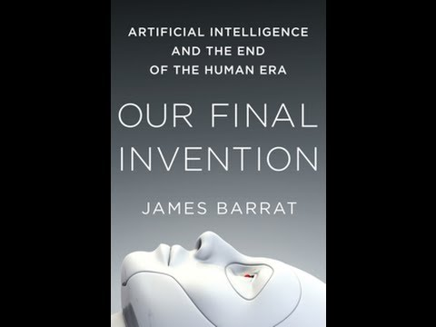 Singularity 1on1: James Barrat on Our Final Invention