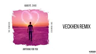 Gambar cover VAVO - Anything For You (feat. ZHIKO) [Veckhen Remix]
