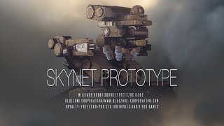 Skynet Prototype - Military Robot Sound Effects - Sound Library