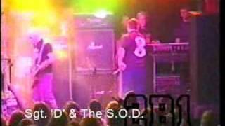 March of the S.O.D. and Sgt. D. and the S.O.D. (live)