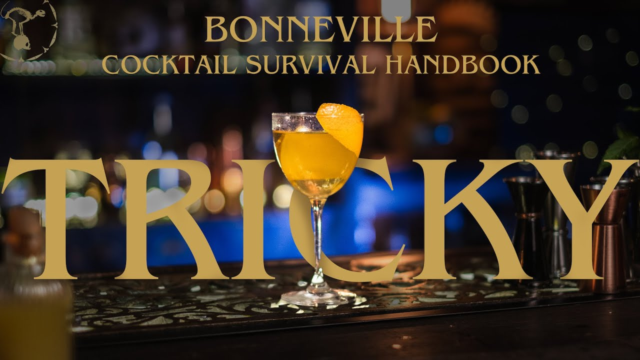 5 Tricky Cocktails from the Bonneville Cocktail Survival Handbook - PART 3