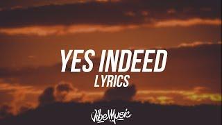 Drake & Lil Baby - Yes Indeed (Lyrics / Lyric Video)