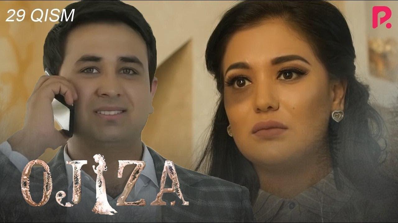 Ojiza (o'zbek serial) | Ожиза (узбек сериал) 29-qism
