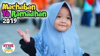 Lagu Islami Anak Marhaban Ya Ramadhan 2019