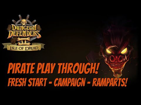 DD2 Pirate Play Through - Campaign - The Ramparts!