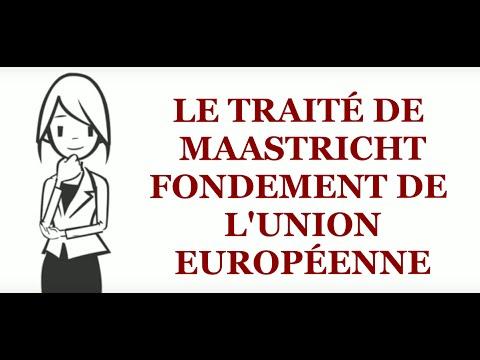 Le traité de Maastricht 1992, fondement de l'Union européenne