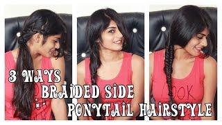 3 Ways Braided Side Ponytail Hairstyle Thumbnail