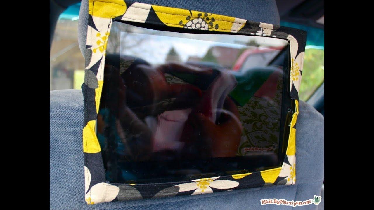 Sew an iPad Headrest Holder - YouTube
