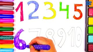 Drawing and Coloring Numbers 1-10|How to Draw Numbers  for Kids|Colors for Kids with Colored Markers