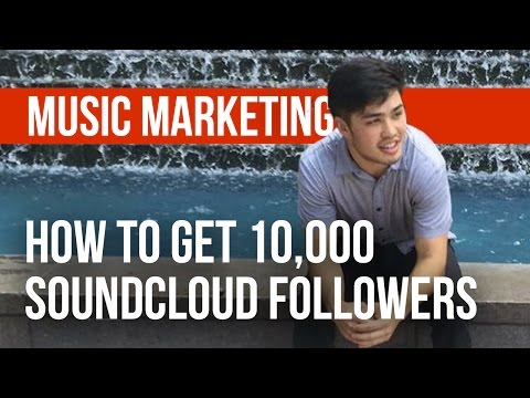 How to Get Your First 10,000 Followers on Soundcloud