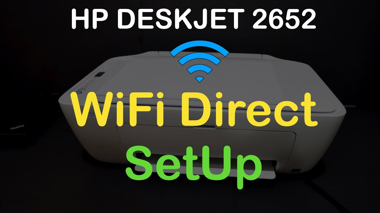 HP DeskJet 2652 WiFi Direct SetUp, Wireless SetUp, Review ...