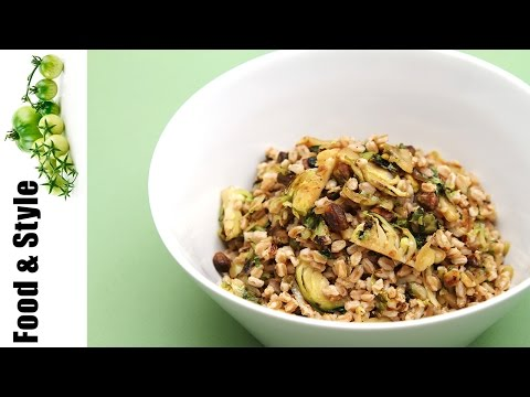 Farro with Roasted Brussels Sprouts & Pistachios