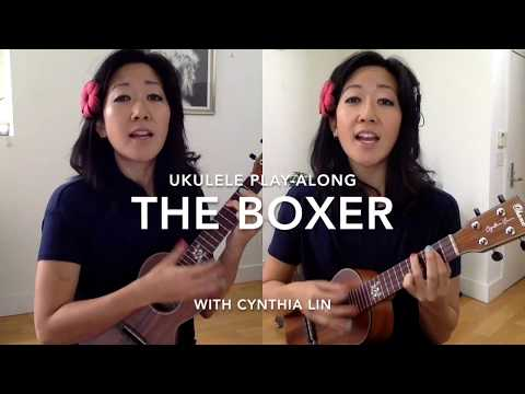 Simon & Garfunkel  The Boxer  Cynthia Lin Ukulele PlayAlong