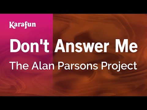 Karaoke Don't Answer Me - The Alan Parsons Project *