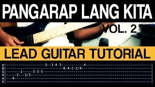 Pangarap Lang Kita Vol. 2 - Parokya Ni Edgar COVER + LEAD Guitar Tutorial (WITH TAB)