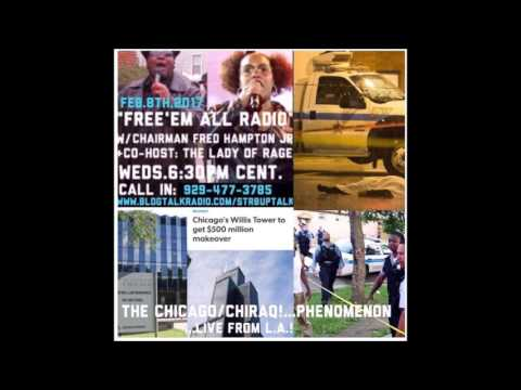 Free 'Em All Radio 2/9/17 W/ Chairman Fred Hampton Jr. & Co-Host The Lady of Rage