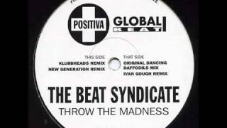 The Beat Syndicate-Throw The Madness