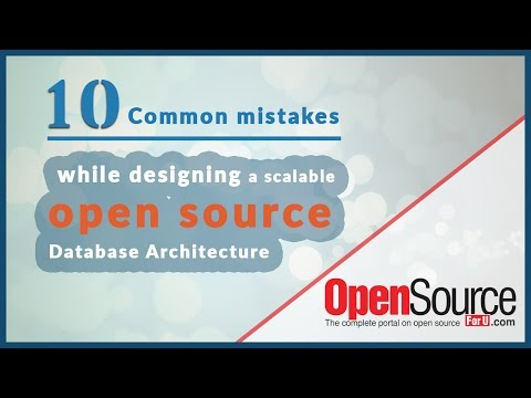 10 common mistakes while designing a scalable Open Source Database Architecture