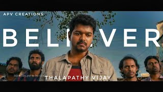 Believer (Tamil) - Thalapathy Vijay version | Imagine Dragons | APV STUDIOS | Srini Vj |