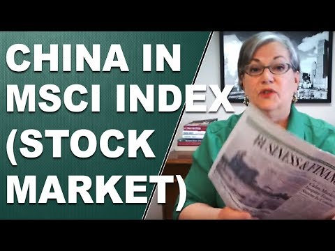 China in MSCI Index - Chinese Stock Market