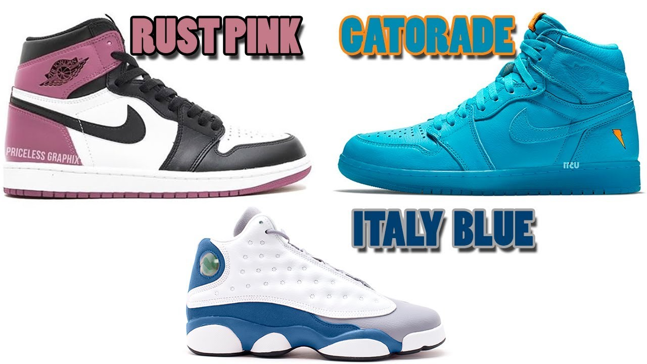 competitive price 2c67b efece AIR JORDAN 1 RUST PINK, JORDAN 13 ITALY BLUE, JORDAN 1 GATORADE BLUE LAGOON  AND MORE