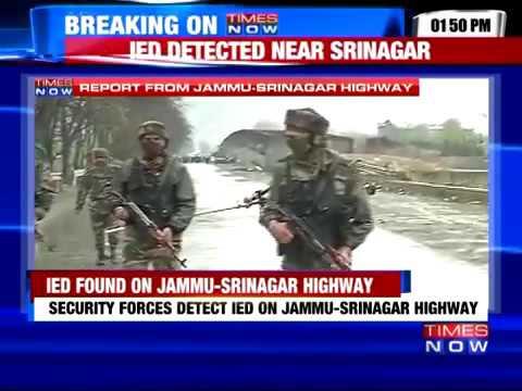 16088 rizne Krieg 019 003 Times Now Improvised Explosive Device Found On Jammu Srinagar Highway
