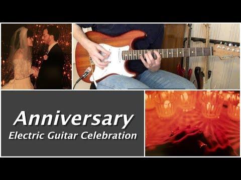 """Anniversary"" Guitar Instrumental"