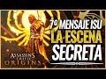 Assassin's Creed Origins   ESCENA SECRETA   Séptimo Segmento Mensaje Precursor (ISU)   Análisis