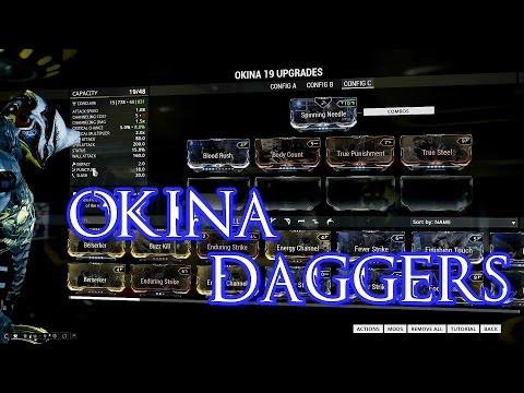 OKINA DUAL DAGGERS BUILD