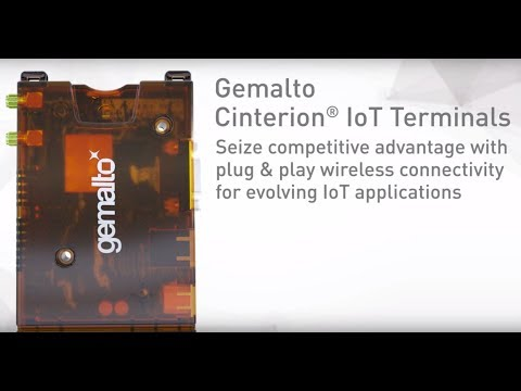Introducing Gemalto Cinterion® IoT Terminals