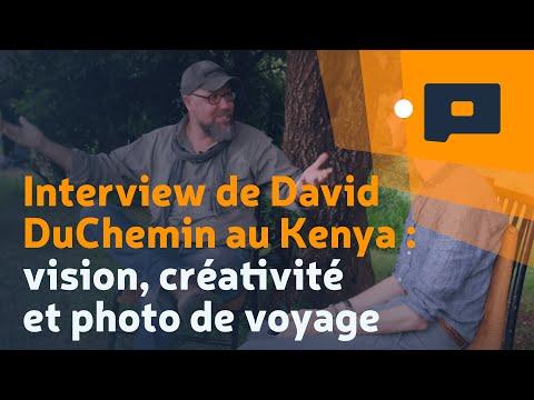 📷 Interview de David DuChemin au Kenya : vision, créativité et photo de voyage