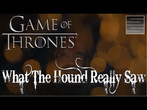 The Hounds Vision And DragonStone Endgame ? - Game Of Thrones Season 7 Episode 1