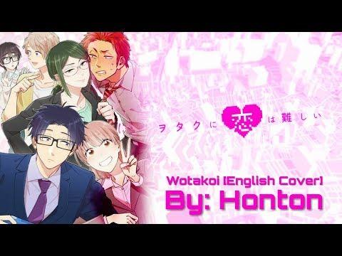 Wotaku Ni Koi Wa Muzukashii Opening 1 [English Cover/Duet]