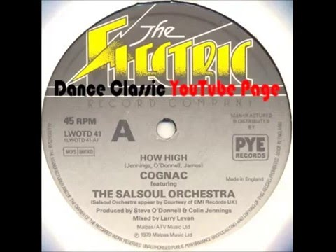 The Salsoul Orchestra - How High (A Larry Levan Remix)