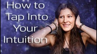 How to Tap Into Your Intuition: 5 Ways to Connect With Your Intuitive Abilities