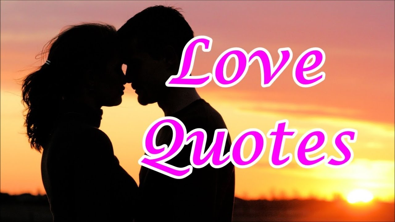 Best Inspirational Short Quotes about Love