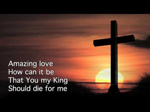 You Are My King (Amazing Love)- Newsboys HD