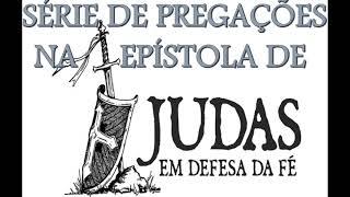 Judas 5  - A Destruição dos Apóstatas!