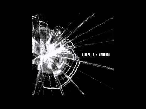 Cinephile - Somewhere Nowhere