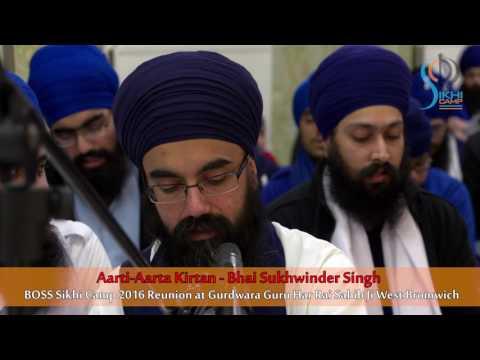 Aarti-Aarta Kirtan - Bhai Sukhwinder Singh - BOSS Sikhi Camp 2016 Reunion